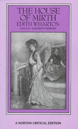 The House of Mirth | Edith Wharton ; Elizabeth Ammons |