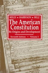 The American Constitution - It's Origins & Development 7e V | Herman Belz |