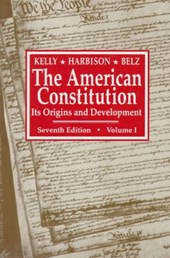 The American Constitution - It's Origins & Development 7e V