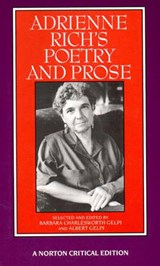Adrienne Rich's Poetry and Prose | Adrienne Rich |