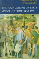 The Foundations of Early Modern Europe 1460-1559 | Eugene F. Rice |