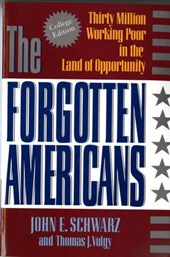 The Forgotten Americans - Thirty Million Working Poor in the Land of Opportunity