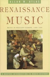 Renaissance Music - Music in Western Europe 1400- | Allan W Atlas |