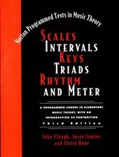 Scales, Intervals, Keys, Triads, Rhythm, and Meter
