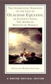 The Interesting Narrative of the Life of Olaudiah Equiano, or Gustav Vassa, the African (NCE)