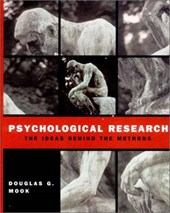Psychological Research - The Ideas Behind the Methods