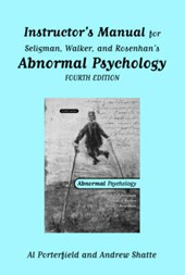 Instructor`s Manual - for Abnormal Psychology, Fourth Edition