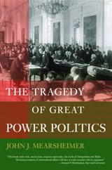 The Tragedy of Great Power Politics | John J Mearsheimer |