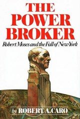 The Power Broker | Robert A. Caro |