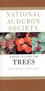 National Audubon Society Field Guide to North American Trees--W | National Audubon Society |