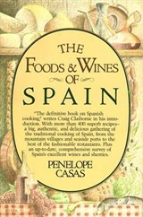 Foods and Wines of Spain | Penelope Casas |