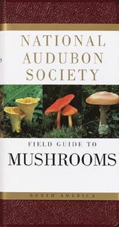 National Audubon Society Field Guide to North American Mushrooms | Gary A. Lincoff |