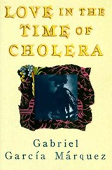 Love in the Time of Cholera | Gabriel Garcia Marquez |