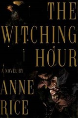 Witching Hour | Anne Rice |