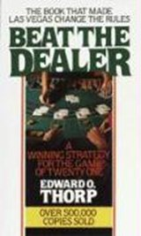 Beat the Dealer | Edward O. Thorp |