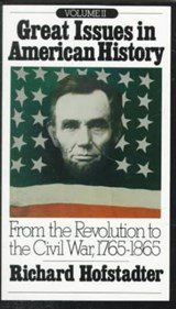 Great Issues in American History, Vol. II | HOFSTADTER,  Richard |
