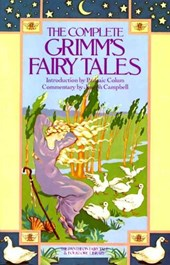 Pantheon fairy tale and folklore library Complete grimm's fairy tales