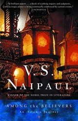 Among the Believers | Vidiadhar Surajprasad Naipaul |