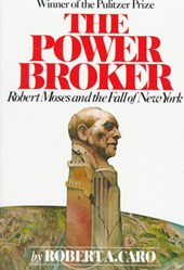 Power broker | Robert A. Caro |