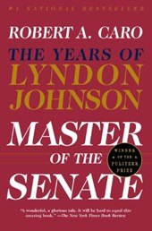 Years of lyndon johnson (3): master of the senate