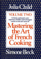 Mastering the Art of French Cooking, Volume 2 | Julia Child |