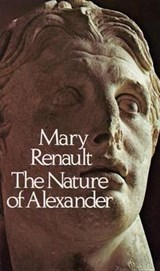 The Nature of Alexander | Mary Renault |