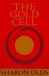 The Gold Cell | Sharon Olds |