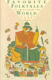 Pantheon fairy tale and folklore library Favorite folktales from around the world