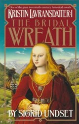 The Bridal Wreath | Sigrid Undset |
