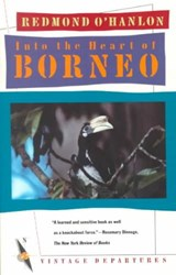 Into the Heart of Borneo | Redmond O'hanlon |