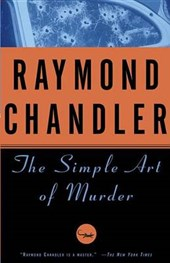 The Simple Art of Murder | Raymond Chandler |