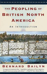The Peopling of British North America | Bernard Bailyn |