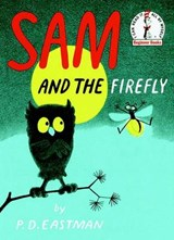 Sam and the Firefly | P. D. Eastman |