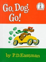 Go, Dog, Go | P. D. Eastman |