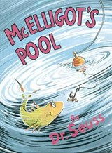 McElligot's Pool | Dr Seuss |