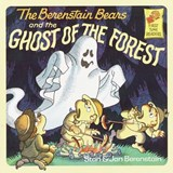 The Berenstain Bears and the Ghost of the Forest | Stan Berenstain |