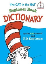The Cat in the Hat Beginner Book Dictionary | P. D. Eastman |