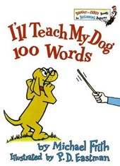 I'll Teach My Dog 100 Words | Michael Frith |
