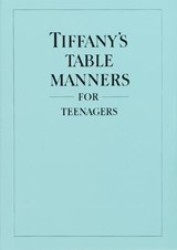 Tiffany's Table Manners for Teenagers | Walter Hoving |