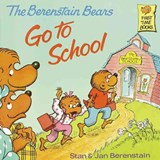 Berenstain Bears Go To School | Jan Berenstain ; Stan Berenstain |