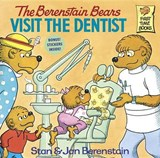 The Berenstain Bears Visit the Dentist | Berenstain, Stan ; Berenstain, Jan |