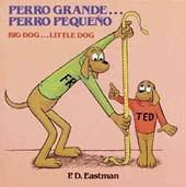 Perro Grande...Perro Pequeno/ Big Dog...Little Dog