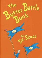 The Butter Battle Book | Dr. Seuss |