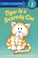 Tiger is a Scaredy Cat | Joan Phillips |