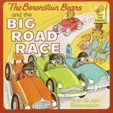 The Berenstain Bears and the Big Road Race | Stan Berenstain |