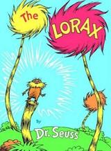 The Lorax | Dr. Seuss |