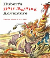 Hubert's Hair Raising Adventure | Bill Peet |
