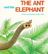 The Ant and the Elephant | Bill Peet |