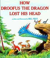 How Droofus the Dragon Lost His Head | Bill Peet |