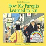 How My Parents Learned to Eat | Ina R. Friedman |